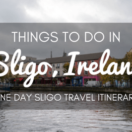 Things to Do in Sligo Ireland – One Day in Sligo