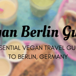 Vegan Berlin Guide – Places to Eat Vegan in Berlin