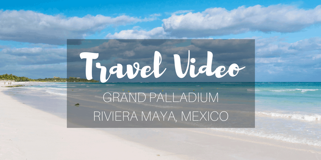Grand Palladium Riviera Maya Mexico Resort Video