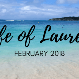 Life of Lauren: Recap of February 2018