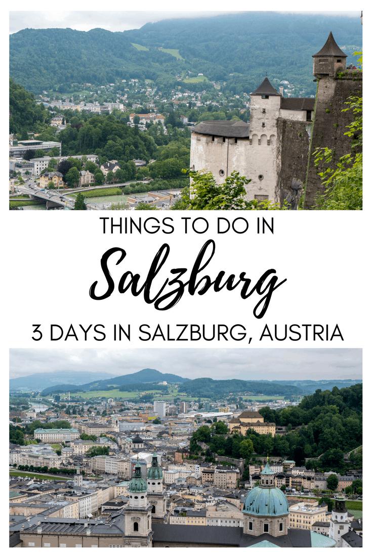 Things to Do in Salzburg - 3 Days in Salzburg Itinerary   Salzburg, Austria   Salzburg Travel Itinerary