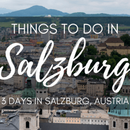 Things to Do in Salzburg – 3 Days in Salzburg Itinerary