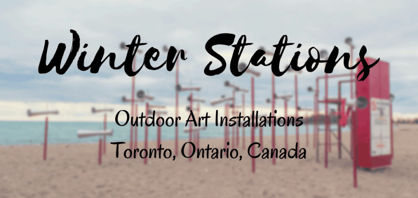 Winter Stations Toronto: Outdoor Art Installations