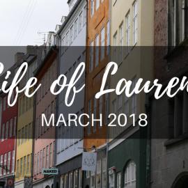 Life of Lauren: Recap of March 2018