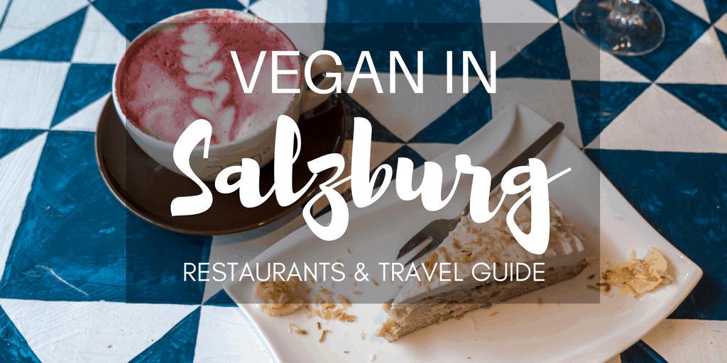 Vegan Salzburg Travel Guide - Salzburg Vegan Dining - Salzburg Vegan and Vegetarian Restaurants