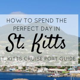 St Kitts Cruise Port Guide – Spending a Day in St Kitts