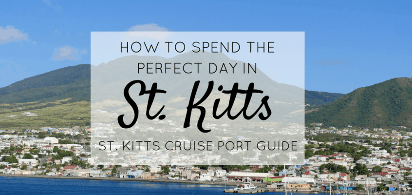 St Kitts Cruise Port Guide – Spending a Day in St Kitts