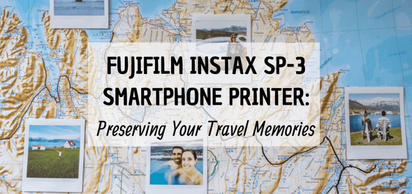 Fujifilm Instax Printer: Preserving Travel Memories