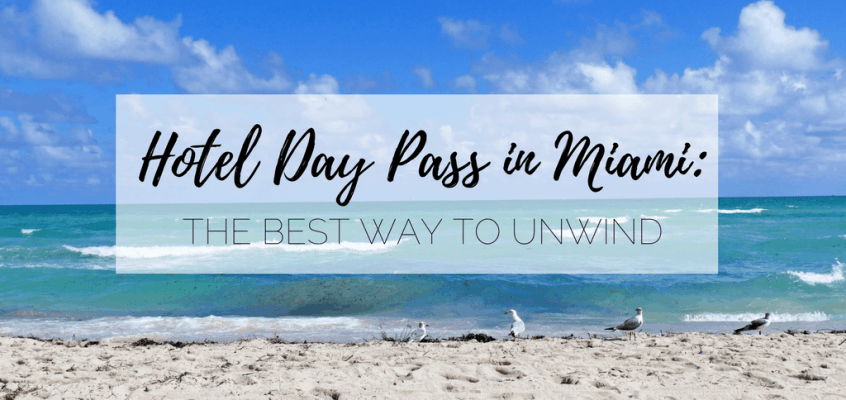 Miami Hotel Day Pass: Relax Before a Late Flight
