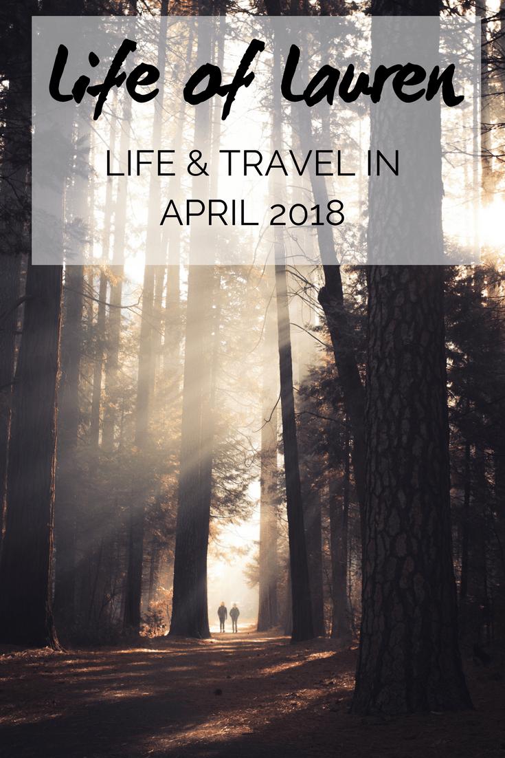 Life of Lauren: Recap of April 2018