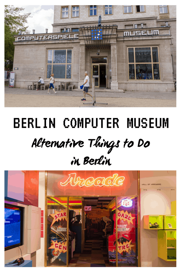 Alternative Things to Do in Berlin: Berlin Computer Gaming Museum (Computerspielemuseum) #Berlin #Germany #ComputerMuseum #Museum #Alternative #Thingstodo #Arcade #VideoGame #ComputerGame #Gaming