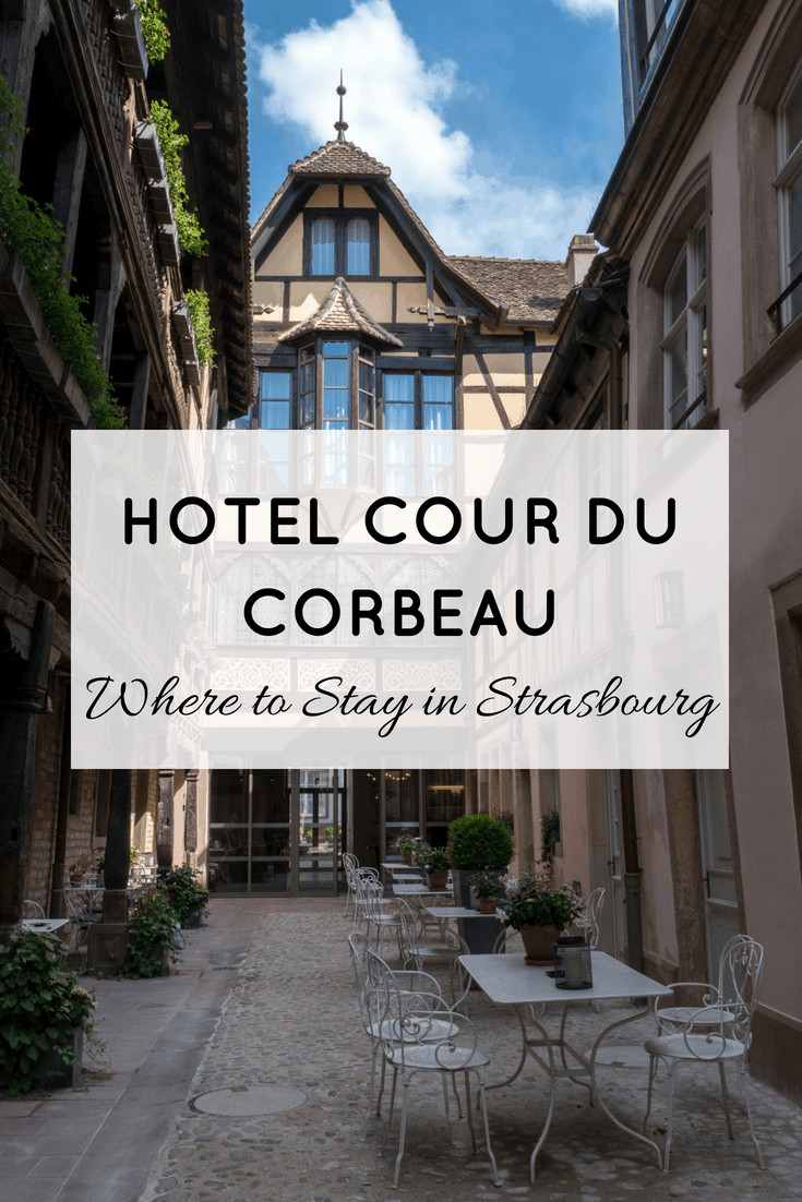 Where to Stay in Strasbourg: Hotel Cour du Corbeau | #Strasbourg #France #Hotel #Accommodation #TravelTips #TravelAdvice #CourDuCorbeau #LuxuryHotel #BoutiqueHotel #HistoricalHotel