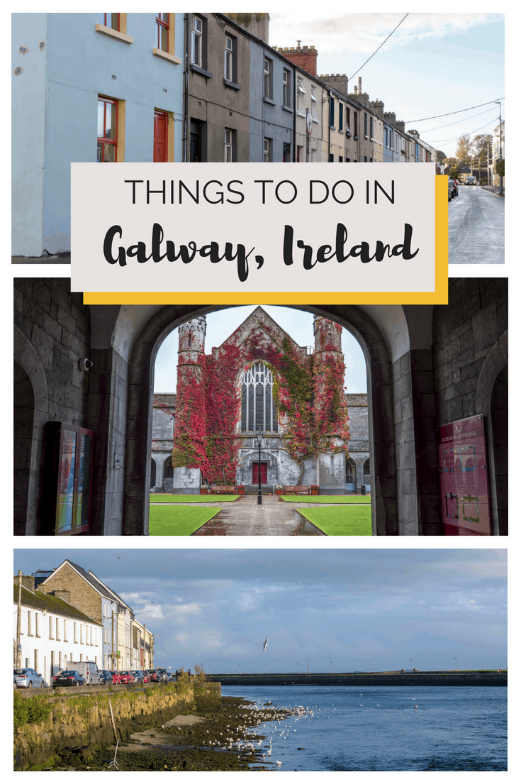 Things to Do in Galway: Galway 1 Day Travel Itinerary | #Galway #Ireland #Travel