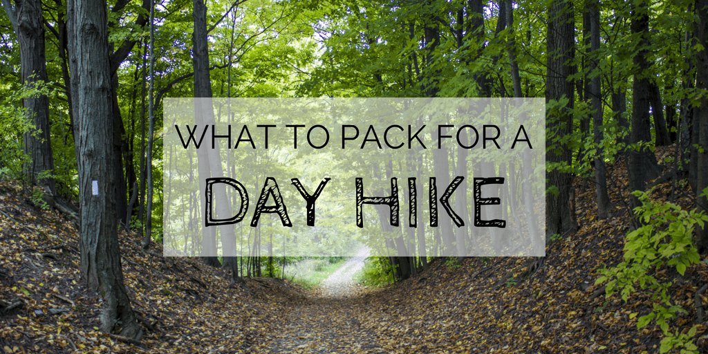What to Pack for a Day Hike: 10 Essentials