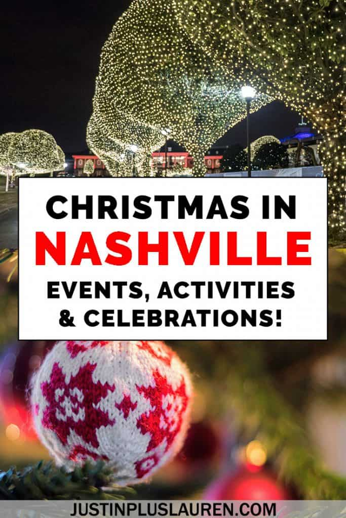 Christmas Events in Nashville: The Ultimate Guide to Festive Fun #Christmas #Nashville #USA #Travel #Festive #Holiday