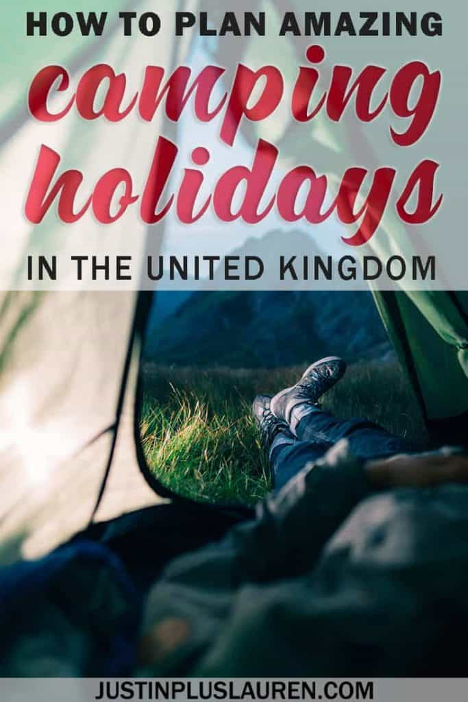 How to Plan Your Amazing Camping Holidays in the UK - Best Campsites in England - Best Camping Holidays Abroad - Camping Holidays in Europe