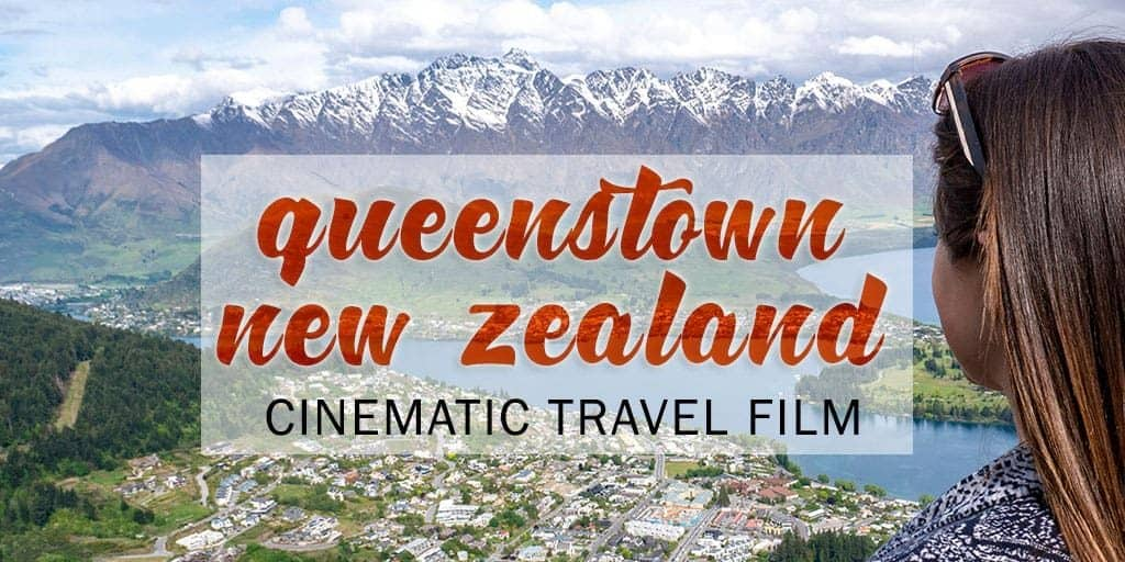 Queenstown in Spring - Cinematic Travel Video To Inspire Your Adventures