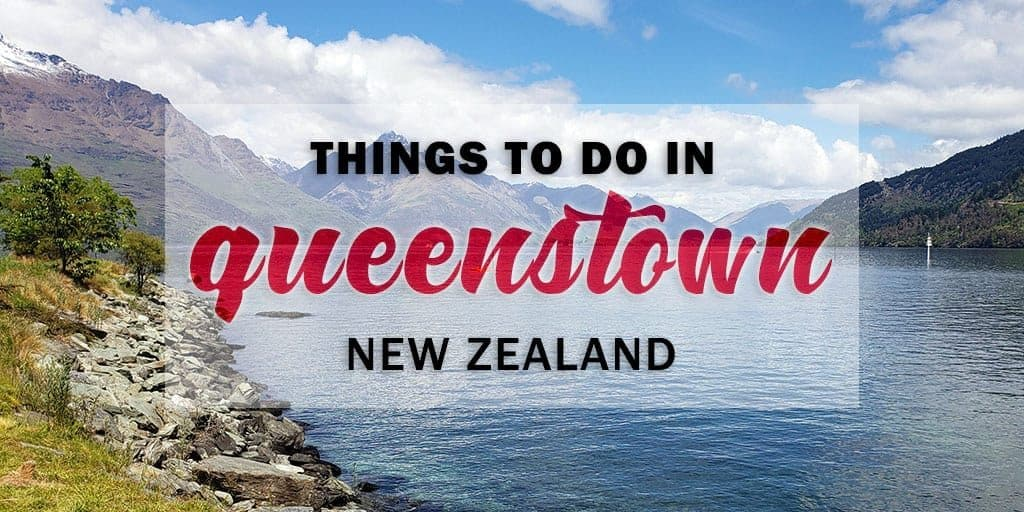 Top Things to Do in Queenstown: One Day in Queenstown Itinerary