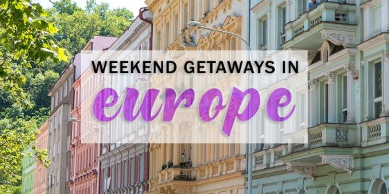 Weekend Getaways in Europe: A Guide to the Best European City Breaks