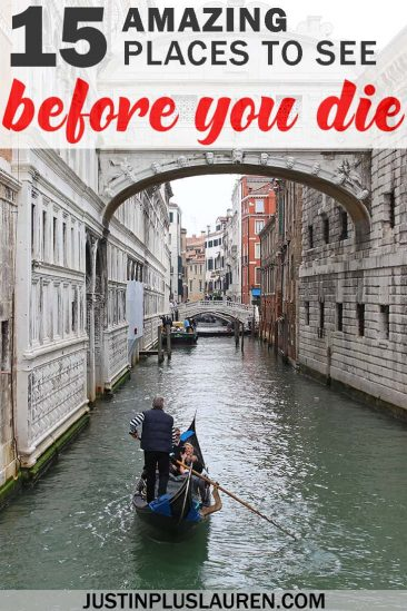 15 Amazing Travel Destinations To See Before You Die
