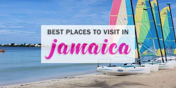 Best Places to Visit in Jamaica