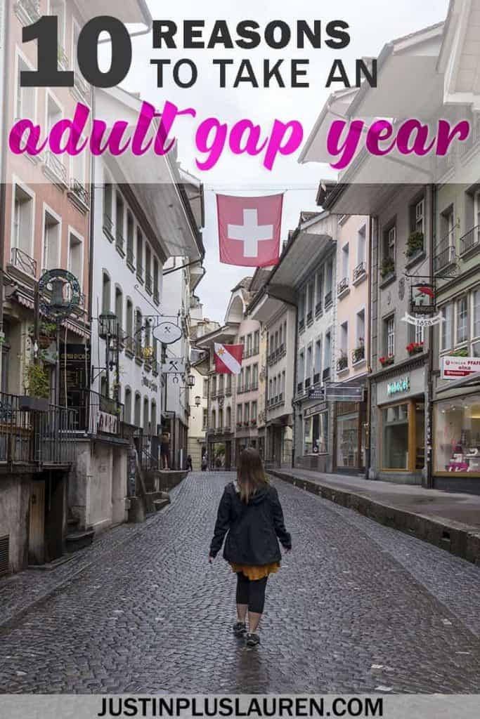 10 Reasons to Take an Adult Gap Year or Career Break #GapYear #CareerBreak #TravelMore #Traveltheworld #RTW