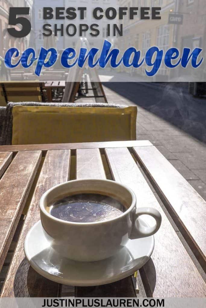 5 Top Copenhagen Coffee Shops: The Best Coffee Shops in Copenhagen to Get Your Fix #Copenhagen #Denmark #Coffee #Hygge