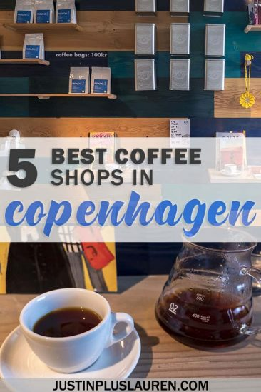 5 Top Copenhagen Coffee Shops: The Best Coffee Shops in Copenhagen to Get Your Fix #Copenhagen #Denmark #Coffee #Hygge