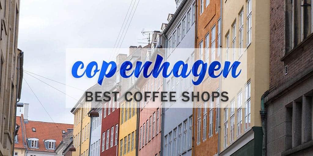 Top 5 Coffee Shops in Copenhagen