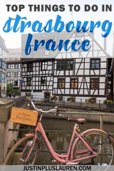 Top Things to do in Strasbourg France: The Best Itinerary for One Day in Strasbourg #Strasbourg #France #Travel #TravelTips #Itinerary