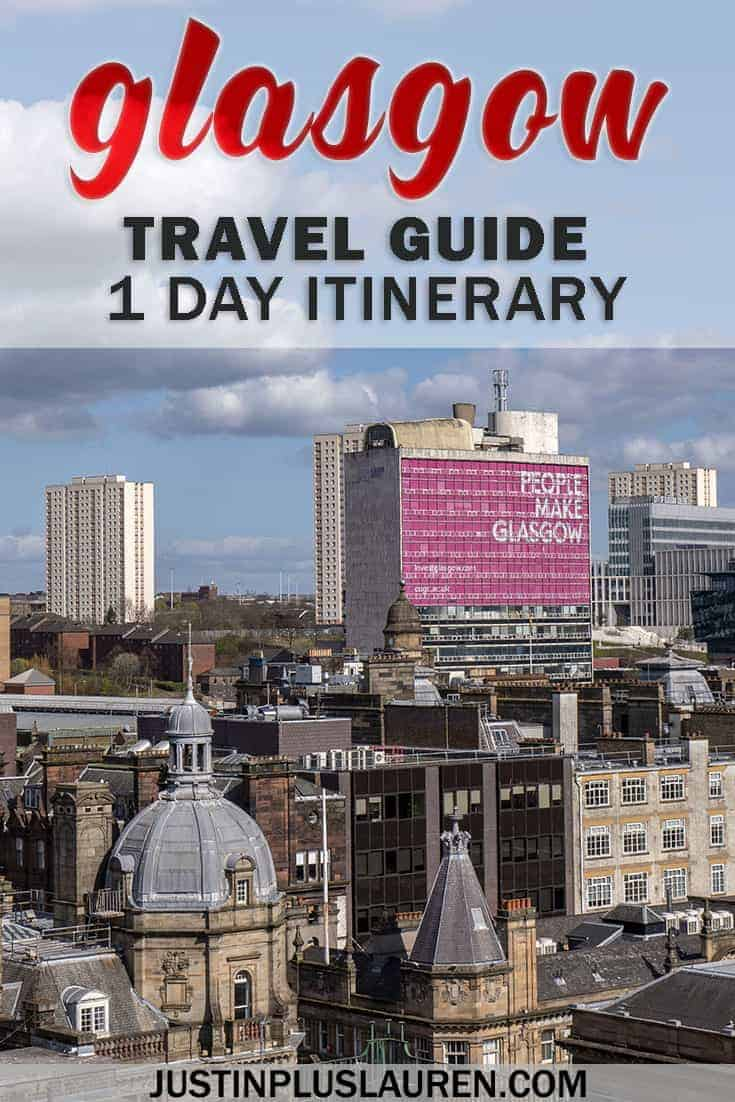 One Day in Glasgow Itinerary: The Best Glasgow Attractions to See in 24 Hours #Glasgow #Scotland #UnitedKingdom #UK #Itinerary #TravelGuide #1DayItinerary #24Hours #Attractions #CityGuide #CityBreak