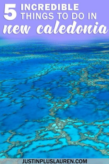 Visit New Caledonia: 5 Incredible Things to Do in New Caledonia #NewCaledonia #UNESCO #Nature #SouthPacific #Oceania