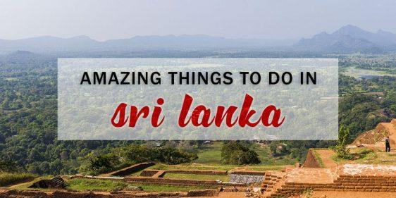 Amazing Things to Do in Sri Lanka