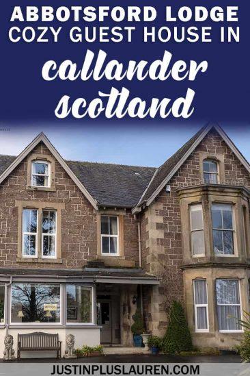 Abbotsford Lodge: A Cozy Callander Accommodation That Feels Like Home #AbbotsfordLodge #Callander #LochLomond #Trossachs #NationalPark #Scotland #UK #UnitedKingdom #Hotels #BedandBreakfast