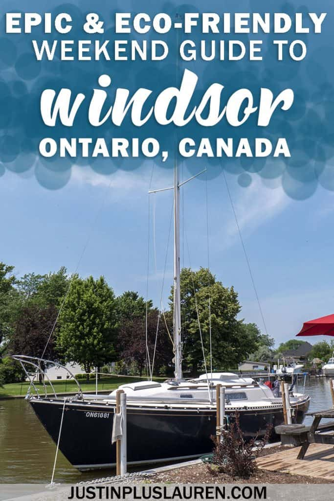 5 Unique Things to Do in Windsor Ontario: An Eco-Friendly Guide to an Epic Weekend #Windsor #Ontario #Canada #Travel #Weekend #EcoFriendly #Thingstodo #TravelTips #TravelPlans