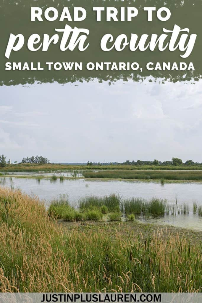 Road Trip from Toronto to Perth County: The Perfect Getaway for Small Towns and Beautiful Nature #Ontario #Canada #PerthCounty #RoadTrip #Travel
