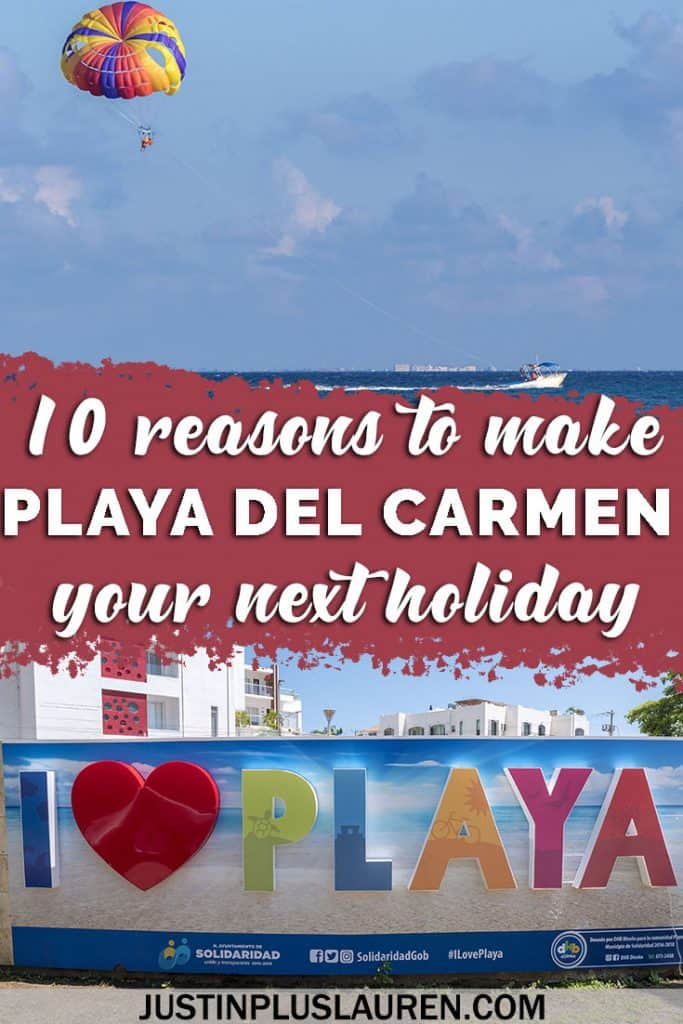 10 Amazing Reasons to Travel to Playa del Carmen Mexico for Your Next Tropical Vacation Getaway #Travel #Mexico #PlayaDelCarmen #Beach #Holiday #Vacation