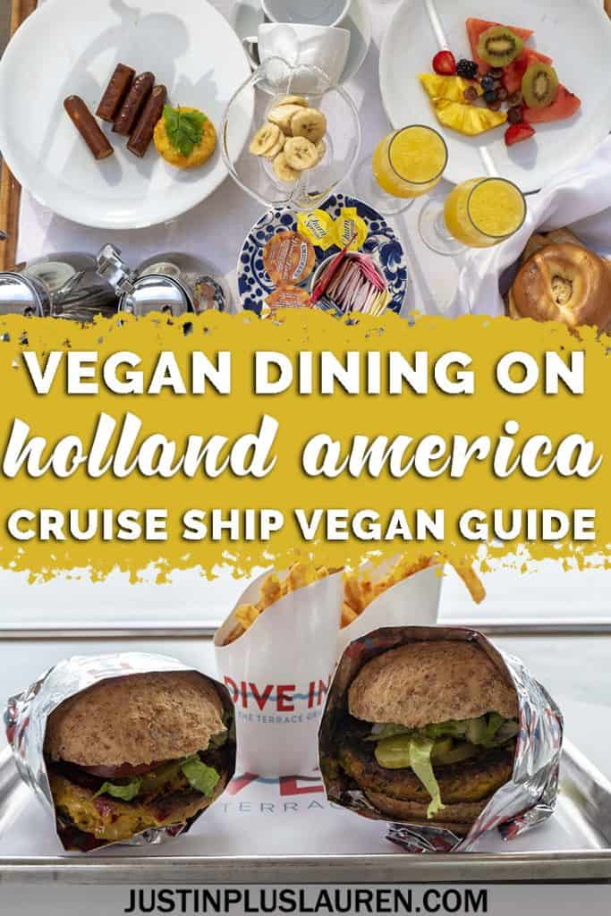 Holland America Vegan Dining Guide: Delicious Vegan Options on HAL's Nieuw Statendam Cruise Ship - #Cruise #Vegan #HollandAmerica #Travel #Vegetarian
