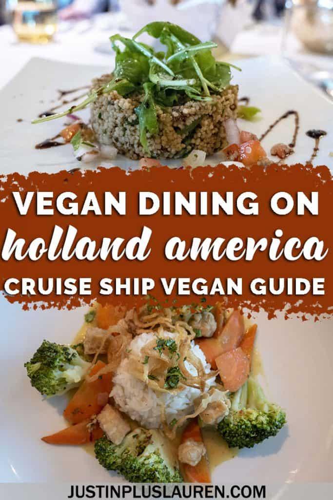 Holland America Vegan Dining Guide: Delicious Vegan Options on HAL's Nieuw Statendam Cruise Ship - #Cruise #Vegan #HollandAmerica #Travel #Vegetarian