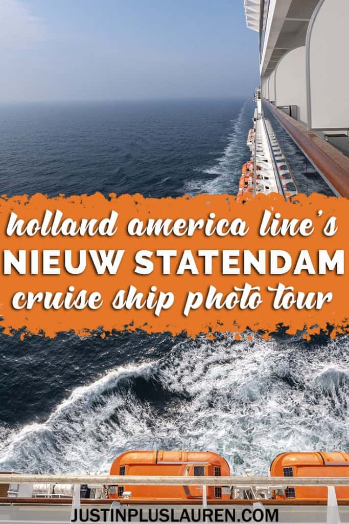Photo Tour of the Nieuw Statendam Cruise Ship: Review and Highlights of Holland America's Pinnacle Class Ship #NieuwStatendam #HALCruises #HollandAmerica #Cruise #CruiseShip #Photo #Tour #Travel