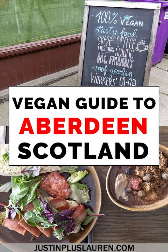 Visiting Aberdeen? Aberdeen vegan restaurants and veg-friendly establishments are plentiful! Here's our guide to dining vegan in Aberdeen, Scotland. #Vegan #VeganRestaurants #Aberdeen #Scotland #ScotlandVegan #ScotlandFood #ScotlandRestaurants
