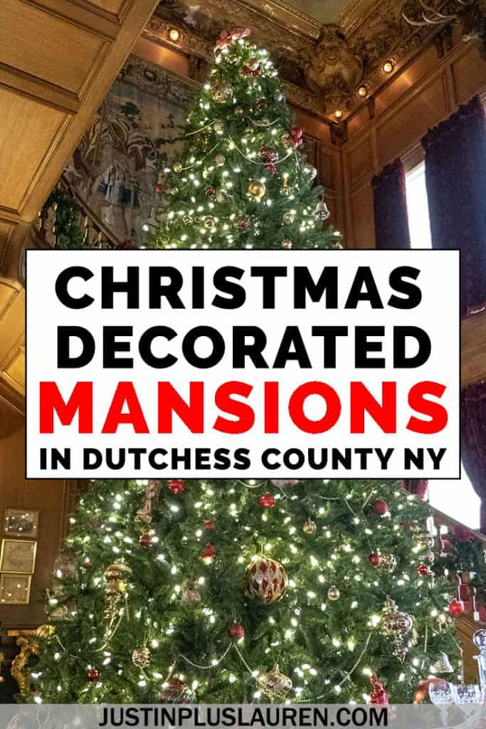 Christmas Decorated Mansions in Dutchess County: Marvelous and Merry Historic Houses in the Hudson Valley