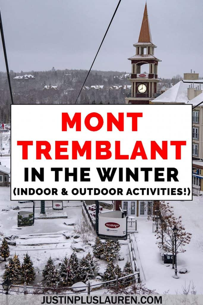 Mont Tremblant is one of the best winter getaways, whether you love skiing or apres ski. Mont Tremblant skiing and snowboarding is some of the best in Canada and North America. Here's how to have a fun weekend in Mont Tremblant during the winter. #Canada #Quebec #MontTremblant #Tremblant #Ski #Snowboard #Winter #Travel