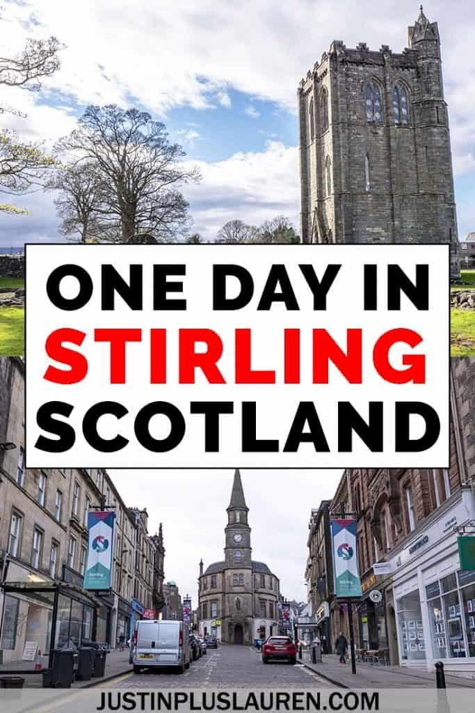There are so many amazing things to do in Stirling Scotland, whether you're planning a day trip or a couple of days in the city. Here are all the best Stirling attractions, activities, restaurants, where to stay, and more! #Stirling #Scotland #UnitedKingdom #Travel #Itinerary #TravelGuide