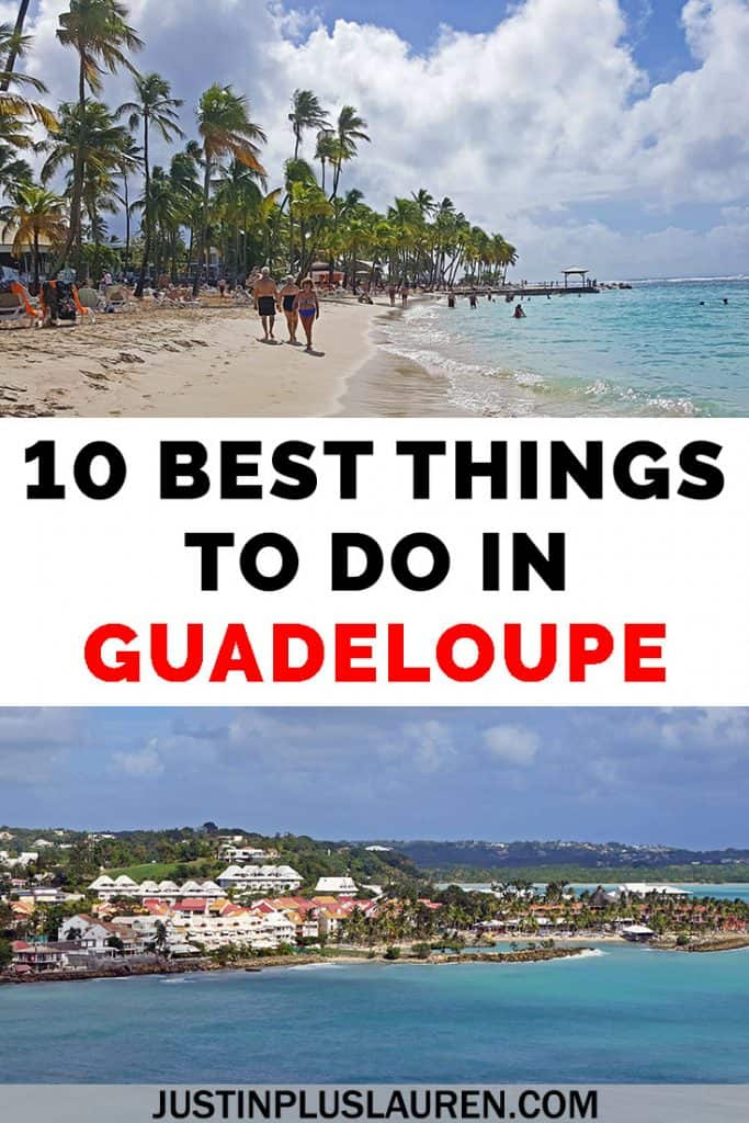 Guadeloupe is a collection of French Caribbean islands where you'll find beautiful beaches and lush, green landscapes. There are so many reasons to plan your next sunshine vacation to the Guadeloupe Islands! Here are the 10 best things to do in Guadeloupe. #Guadeloupe #Caribbean #French #Travel #Islands