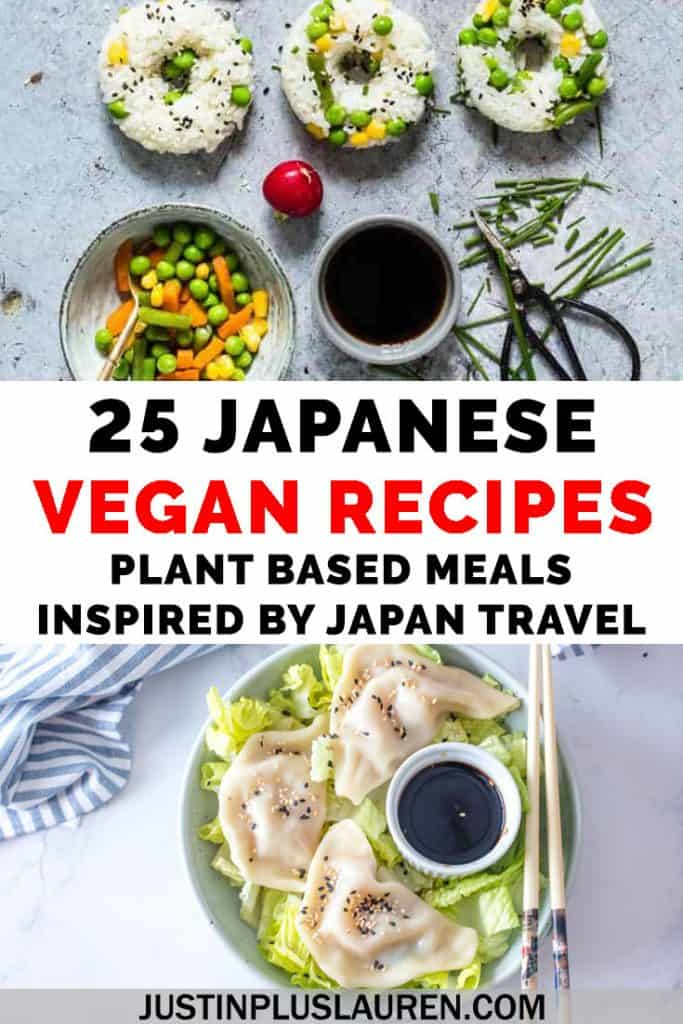 Want to make Japanese food at home? Whether you want to be reminded of past travels to Japan or bring a taste of Japan to your kitchen, here are 25 vegan Japanese recipes that you'll love! #Vegan #Japan #Japanese #Recipes #PlantBased