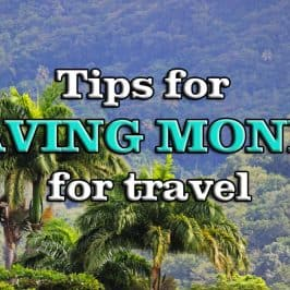 Tips for Saving Money for Travel (Part 1)